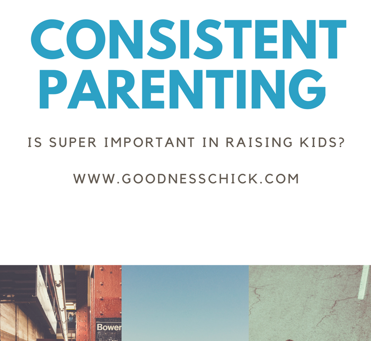 The Power of Consistent Parenting