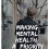 Making mental health approachable, definable and a priority